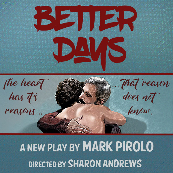 Better Days upcoming